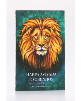 Harpa Avivada e Corinhos   Brochura   Letra Hipergigante   Leão Aslam