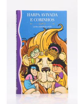 Harpa Avivada e Corinhos   Brochura   Letra Hipergigante   Turminha Leão