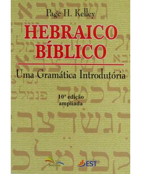 Hebraico Bíblico | Uma Gramática Introdutória