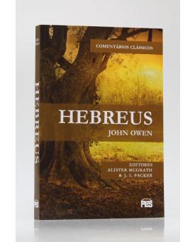 Comentários Clássicos | Hebreus | John Owen