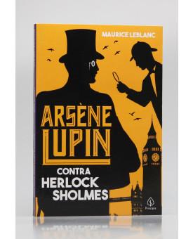 Arsène Lupin | Contra Herlock Sholmes | Maurice Leblanc
