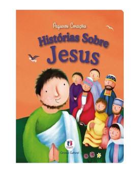História Sobre Jesus | Pequenos Corações