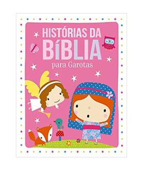 Histórias da Bíblia para Garotas | Ciranda Cultural
