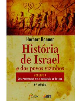 História De Israel E Dos Povos Vizinhos | Volume 1 | Herbert Donner