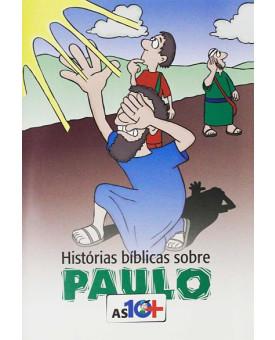 As 10 Mais Histórias Bíblicas Sobre Paulo | Infantil