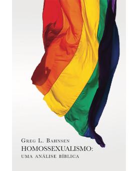 Homossexualismo   Greg L. Bahnsen