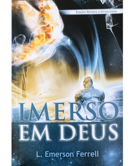 Imerso em Deus | L. Emerson Ferrell
