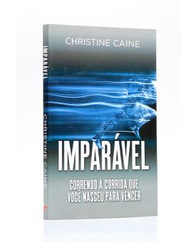 Imparável | Christine Caine