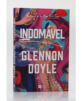 Indomável | Glennon Doyle