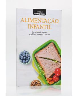 Coleção Vida & Equilíbrio | Alimentação Infantil | Alto Astral