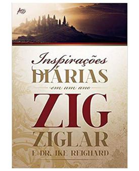 Inspirações Diárias em Um Ano | Zig Ziglar e Dr. Ike Reighard
