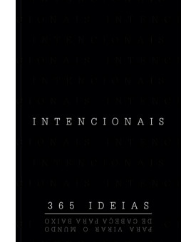 Intencionais | 365 Ideias