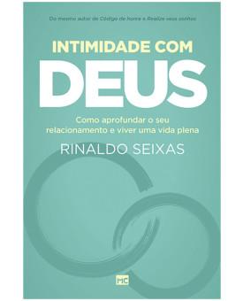 Intimidade com Deus | Rinaldo Seixas