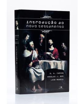Introdução ao Novo Testamento | D. A. Carson