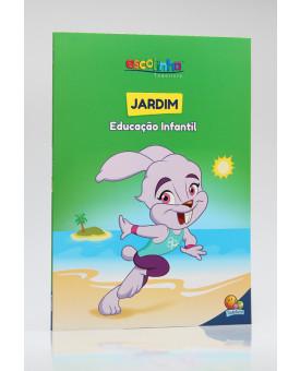 Jardim   Educação Infantil   Escolinha Todolivro