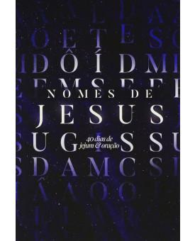 Nomes de Jesus | 40 dias de Jejum e Oração | Rodolfo Montosa