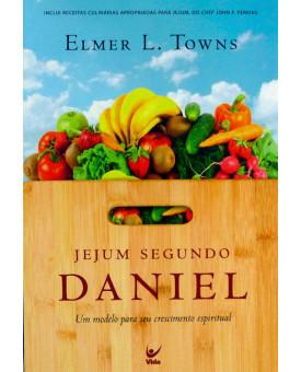 Jejum Segundo Daniel | Elmer L.Towns