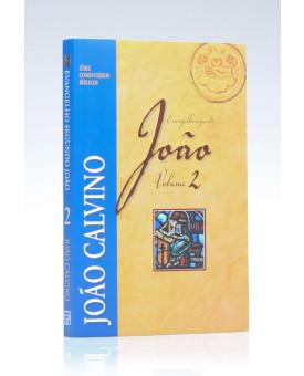 Série Comentários Bíblicos | João | Vol.2 | João Calvino