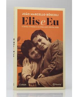 Elis e Eu | João Marcello Bôscoli
