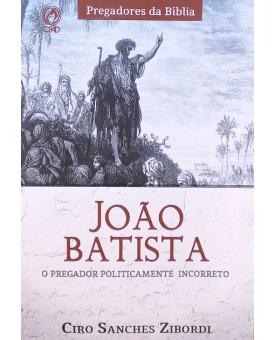 João Batista | Ciro Sanches Zibordi