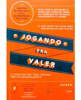 Jogando Pra Valer | Reggie Joiner | Kristen Ivy