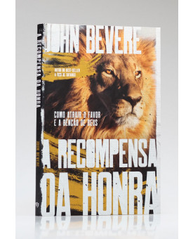 A Recompensa Da Honra | John Bevere