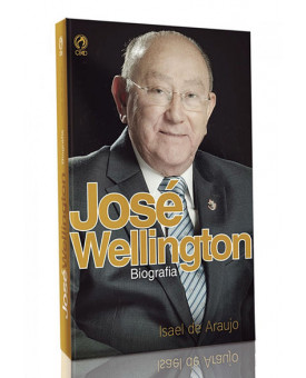 José Wellington - Biografia | Isael de Araujo