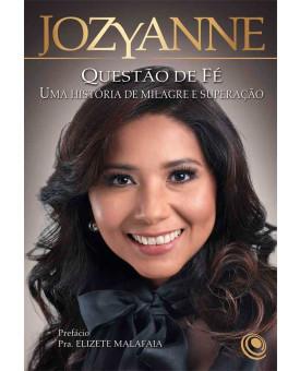 Questão de Fé | Jozyanne e Elizete Malafaia
