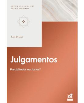 Julgamentos | Recursos para um Viver Piedoso | Lou Priolo