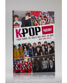 K-Pop Now! | Mark James Russell