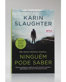 Ninguém Pode Saber | Karin Slaughter
