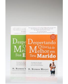 Kit 2 Livros | Despertando o Casamento | H. Norman Wright