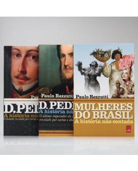 Kit 3 Livros | A História Não Contada | Paulo Rezzutti