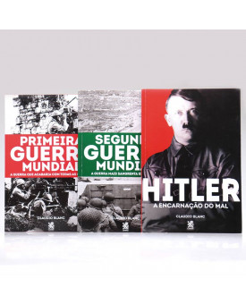 Kit 3 Livros | Hitler + Primeira e Segunda Guerra Mundial | Claudio Blanc
