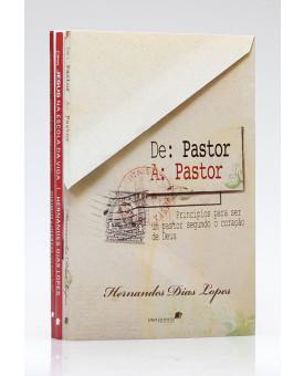 Kit para Pastores e Líderes | Hernandes Dias Lopes