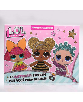 Prancheta Para Colorir   L.O.L. Surprise!