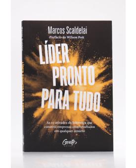 Líder Pronto Para Tudo | Marcos Scaldelai