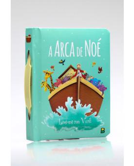Leve-me Com Você! | A Arca de Noé | Brasileitura