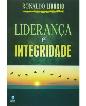 Liderança e Integridade | Ronaldo Lidório