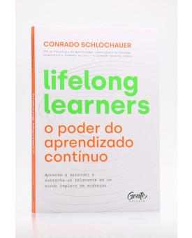 Lifelong Learners: O Poder do Aprendizado Contínuo   Conrado Schlochauer