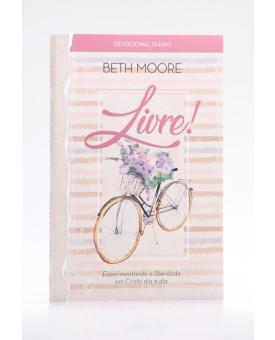 Devocional Diário   Livre!   Beth Moore