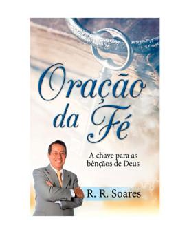 Livreto | Oração da Fé | R. R. Soares