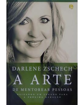 A Arte de Mentorear Pessoas | Darlene Zschech