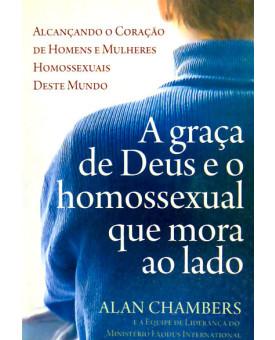 A Graça de Deus e o Homossexual Que Mora Ao Lado