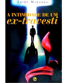 Livro A Intimidade de um Ex Travesti
