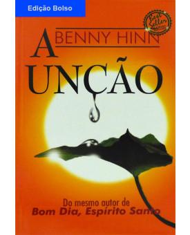 Livro A Unção - Benny Hinn - Edição Bolso