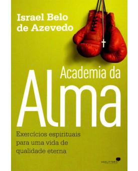 Academia da Alma   Israel Belo de Azevedo
