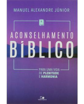 Livro Aconselhamento Bíblico | Manuel Alexandre Júnior