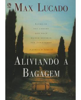 Livro Aliviando a Bagagem - Max Lucado