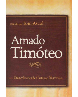 Amado Timóteo | Tom Ascol